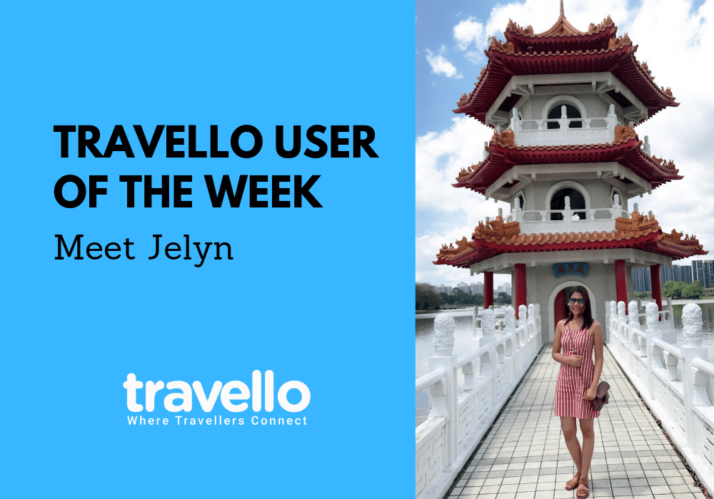 Travello User of the Week: Meet Jelyn