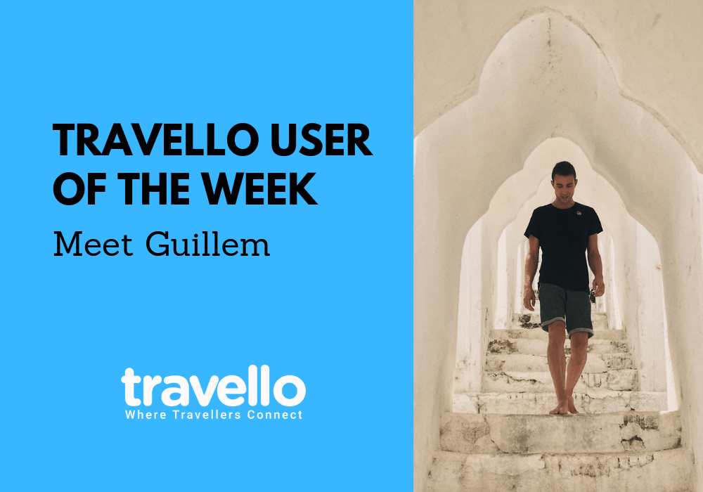 Travello User of the Week: Meet Guillem
