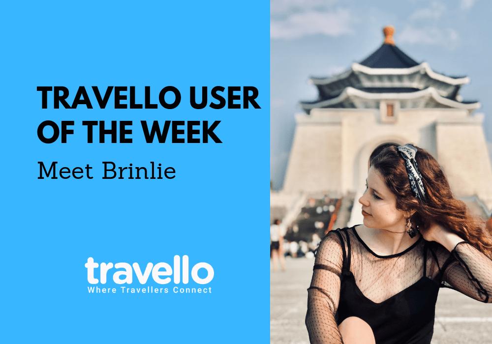 Travello User of the Week: Meet Brinlie